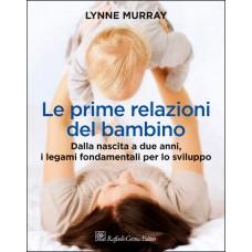 LynneMurray_LePrimeRelazioniDelBambino